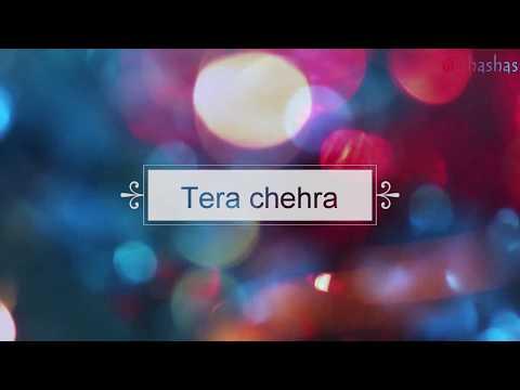 Tera chehra lyrics with meaning