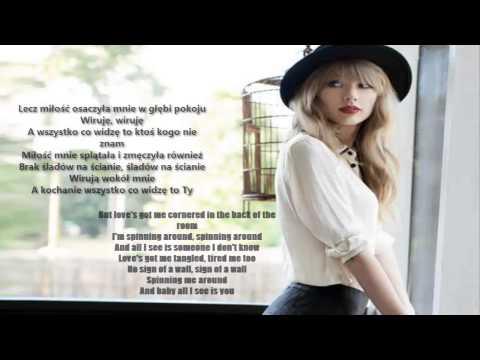 Taylor Swift - Spinning Around ( Lyrics & Tłumaczenie PL ) NO PITCH !