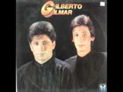 GILBERTO E GILMAR SÓ AS MELHORES