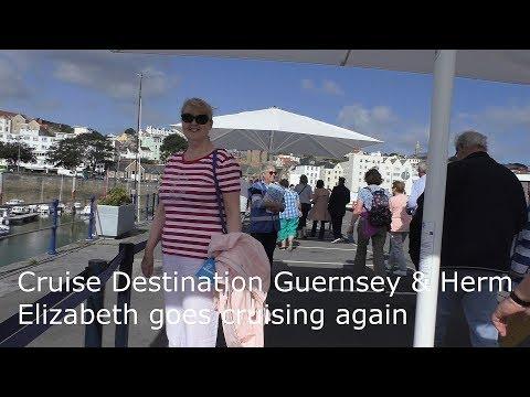 Cruise Destination Guernsey & Herm - Elizabeth goes cruising again HD