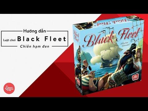 Board Games Việt - Hướng dẫn chơi board game Black Fleet   Hạm đội đen