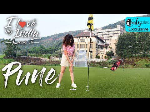 I Love My India Ep 15: India's Best Golf Resort In Pune, Oxford Golf Resort