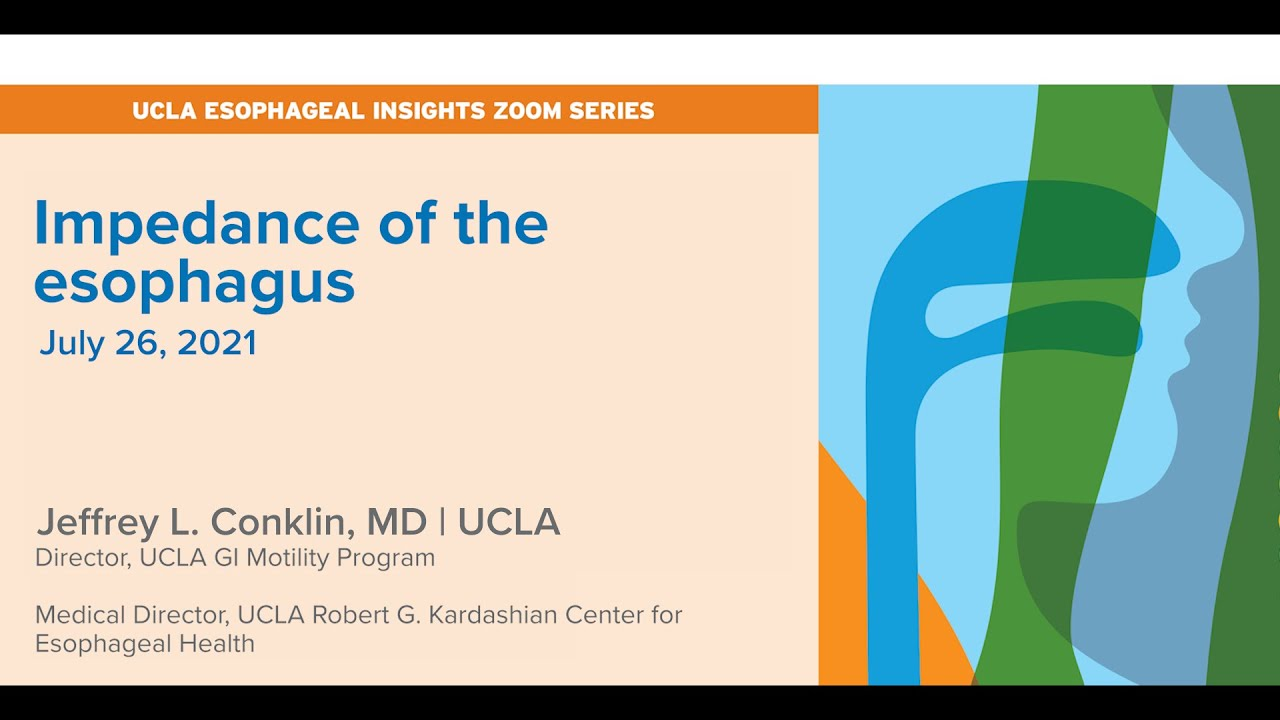 Impedance of the esophagus | Jeffrey L. Conklin, MD | UCLA