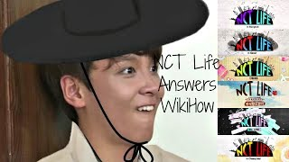 NCT Life Answers WikiHow Articles