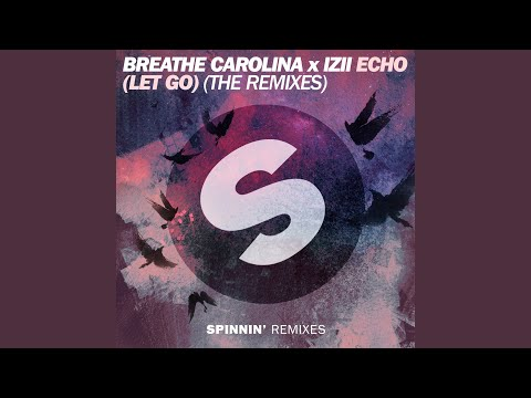 ECHO (LET GO) (SayMyName Extended Remix)