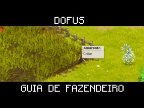 Dofus - Guia de Fazendeiro