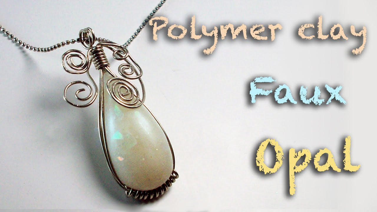 DIY faux opal - Polymer clay tutorial - Wire wrapping tutorial - YouTube