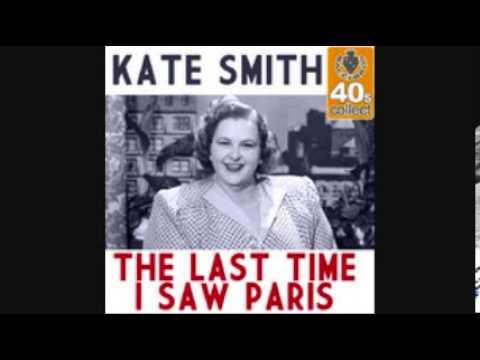 KATE SMITH - THE LAST TIME I SAW PARIS