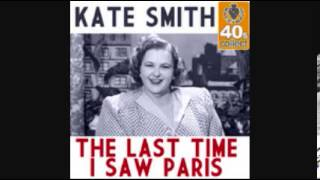 KATE SMITH - THE LAST TIME I SAW PARIS