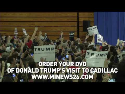 DVD's of Donald Trump's Visit to Cadillac, MI Now Available
