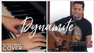 Dynamite - Taio Cruz (Boyce Avenue acoustic/piano cover) on Apple & Spotify