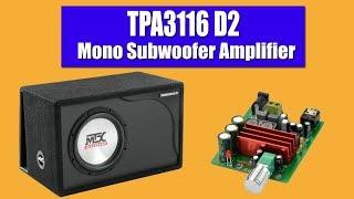TPA3116D2 Amplifier Test | 100 Watt Mono Subwoofer Amplifier Bass Test 2018