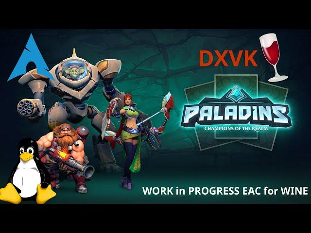 Paladins - DXVK/wine-EAC | Linux Gameplay