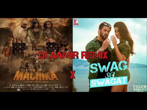 Swag Se Swagat X Machika | DJ Aamir | J. Balvin | Tiger Zinda Hai