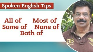 All of, Most of, Some of, None of, Both of / പച്ച മലയാളത്തിൽ Spoken English Tips