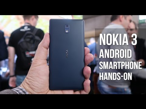 Nokia 3 Android Smartphone Quick Demo and Hands-On