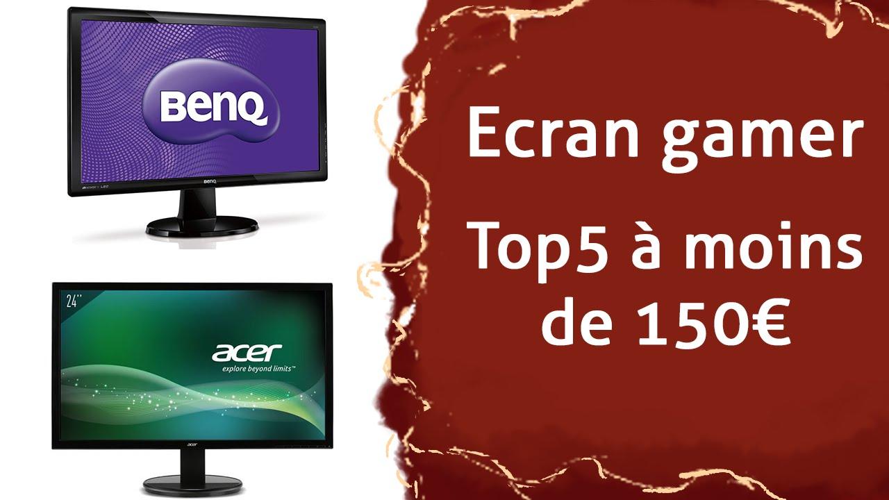 Choisir son ecran gamer mon top 5 moins de 150 for Choisir son ecran