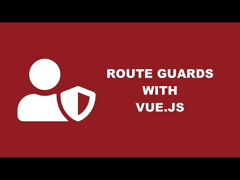 Getting Started with Vue.js Navigation Guards to Restrict Access to Routes thumbnail