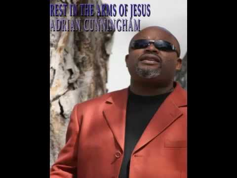 Adrian Cunningham rest in the arms of jesus