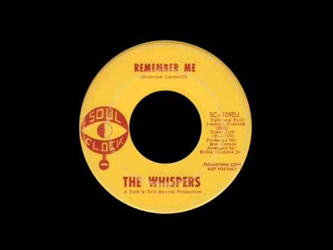 The Whispers - Remember Me