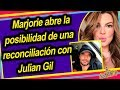 MARJORIE DE SOUSA ACLARA SI HAY RECONCILIACIóN CON JULIáN GIL