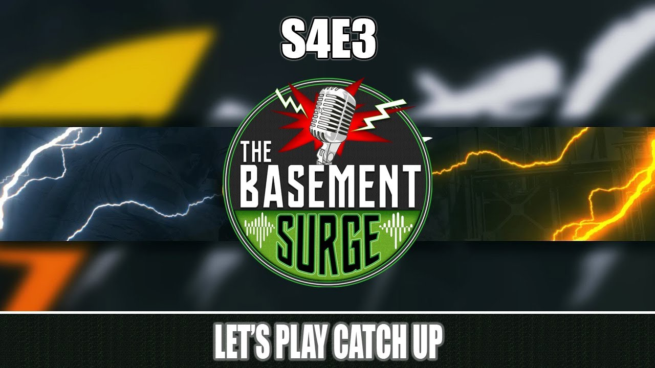 S4E3 - Let's Play Catch Up