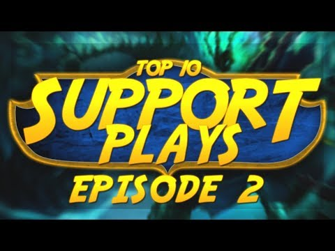 Top 10 Support Plays of the Week | Episode 2 - League of Legends thumbnail