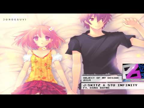 Object Of My Desire - J-Skitz & Stu Infinity feat Dana Rayne