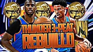 OKLAHOMA CITY THUNDER 3-PEAT REBUILD! (NBA 2K20)