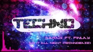 Darius ft. Finlay - Do It All Night (Technobase)