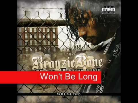 New Krayzie Bone - Won't Be Long + lyrics
