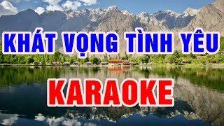 Khát Vọng Tình Yêu || Karaoke beat || chuẩn Nhạc Sống Thanh Ngân