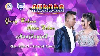Gerry Mahesa Feat Anisa Rahma - Maafkanlah (Official Music Video)