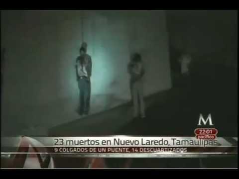 23 ejecutados en Nuevo Laredo, entre decapitados y colgados 04Mayo2012