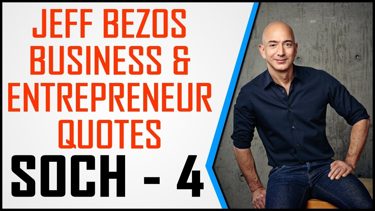 Soch 4 Jeff Bezos Business And Entrepreneur Quotes In Hindi By