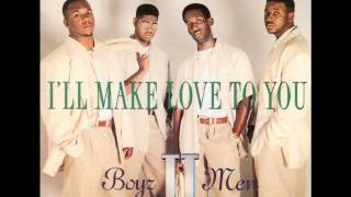 Boyz Ii Men I 39 Ll Make Love To You