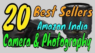 20 Amazon India Best Sellers Camera and Photography July 2018