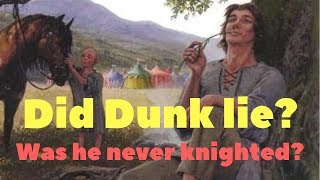 Was Ser Dunk really a knight? - Dunk and Egg