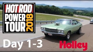 Hot Rod Power Tour 2018 -  Days 1, 2, and 3