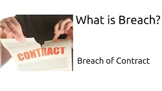Video What is Breach | Breach of Contract | Indian Contract | CA CPT | CS & CMA Foundation download MP3, 3GP, MP4, WEBM, AVI, FLV November 2017