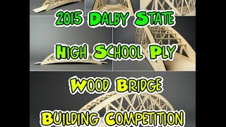 2015 Dalby State High School Ply Wood Bridge Building Competition Ep. 1!!!
