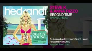 Steve K & Anna Rizzo - Second Time (Shane D Remix)