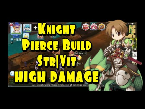 RAGNAROK MOBILE - KNIGHT FULL PIERCE BUILD STR/VIT HIGH DAMAGE, STATUS, SKILL AND EQUIP!!!