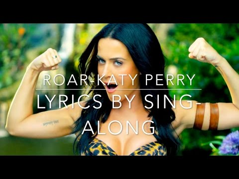 katy perry-ROAR lyrics by sing-along (official)