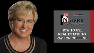 San Antonio Real Estate Agent: Investing in Real Estate to Pay for College