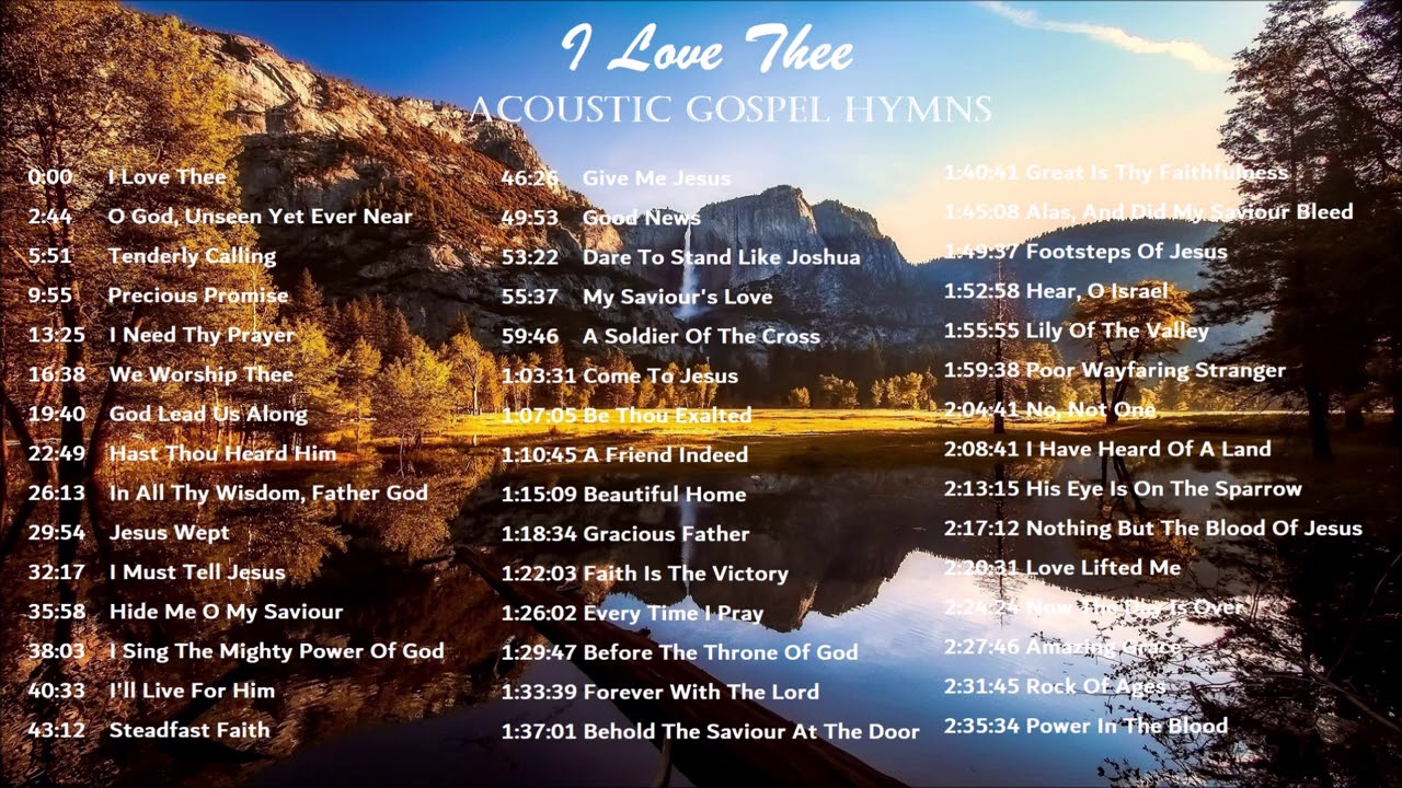 I LOVE THEE - Peaceful Acoustic Gospel Hymns by Lifebreakthrough