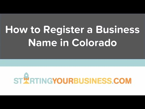 How to Register a Business Name in Colorado - Starting a Business in Colorado