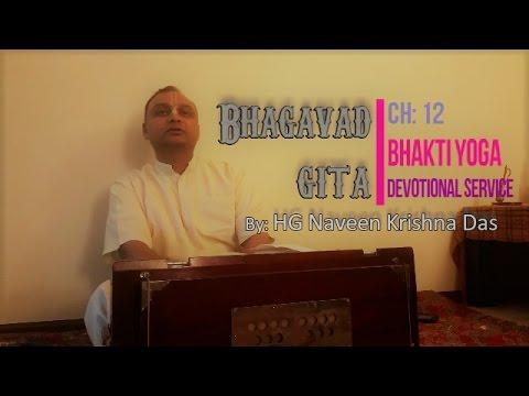 Bhagavad Gita - Ch:12 - Bhakti Yoga (Devotional Service) summary