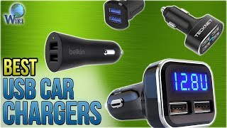 10 Best USB Car Chargers 2018