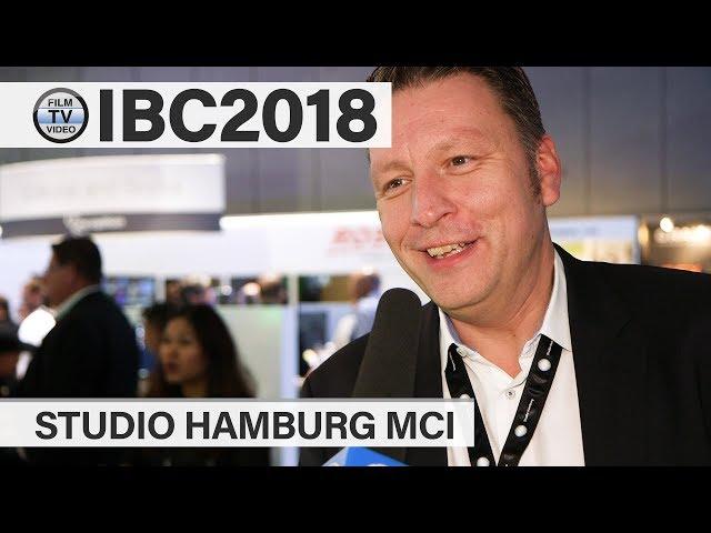 IBC2018: Studio Hamburg MCI – aktuelle Entwicklung